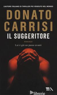 SUGGERITORE (IL) - CARRISI DONATO