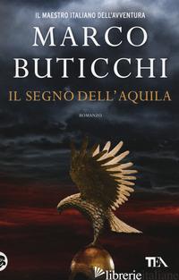 SEGNO DELL'AQUILA (IL) - BUTICCHI MARCO