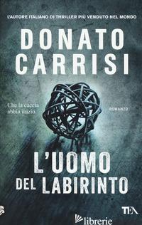 UOMO DEL LABIRINTO (L') - CARRISI DONATO