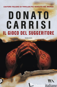GIOCO DEL SUGGERITORE (IL) - CARRISI DONATO