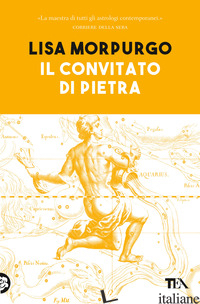 CONVITATO DI PIETRA. TRATTATO DI ASTROLOGIA DIALETTICA (IL) - MORPURGO LISA
