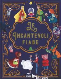INCANTEVOLI FIABE (LE) - VALENTINO PAOLO