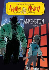 FRANKENSTEIN DI MARY SHELLEY - SIR STEVE STEVENSON