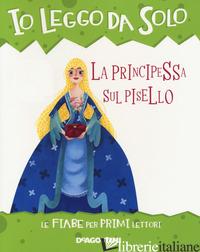 PRINCIPESSA SUL PISELLO (LA) - VALENTINO PAOLO; LOMBARDI S. (CUR.)