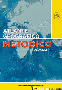 ATLANTE GEOGRAFICO METODICO 2020-2021 -