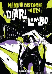 DIARI DEL LIMBO (I) - CASTAGNA MANLIO