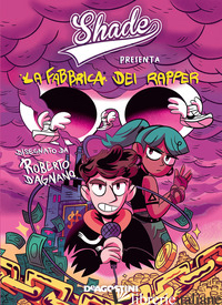 FABBRICA DEI RAPPER (LA) - SHADE