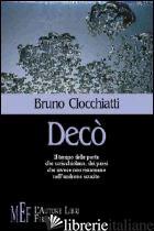 DECO' - CLOCCHIATTI BRUNO
