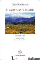 RABDOMANTE D'ANIME (IL) - NARDINOCCHI GUIDO
