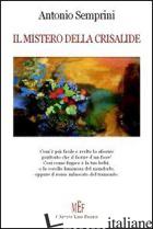 MISTERO DELLA CRISALIDE (IL) - SEMPRINI ANTONIO