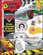 CREA IL MONDO DI AUTO E MOTORI. STICK & PLAY. CARS. CON ADESIVI. EDIZ. ILLUSTRAT - WALT DISNEY