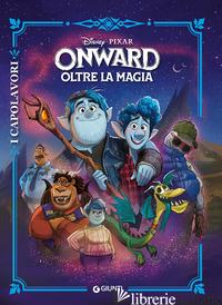 ONWARD. OLTRE LA MAGIA -