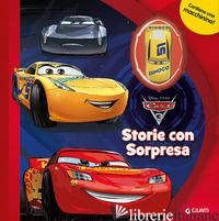CARS 3. STORIE CON SORPRESA. EDIZ. A COLORI. CON MACCHININA - AA.VV.