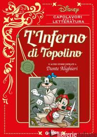 INFERNO DI TOPOLINO E ALTRE STORIE ISPIRATE A DANTE ALIGHIERI (L') - AA.VV.
