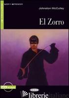 ZORRO. CON FILE AUDIO MP3 SCARICABILI (EL) - MCCULLEY JOHNSTON