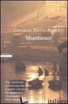 SHANTARAM - ROBERTS GREGORY DAVID