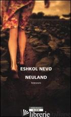 NEULAND - NEVO ESHKOL