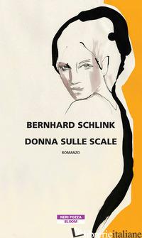 DONNA SULLE SCALE - SCHLINK BERNHARD