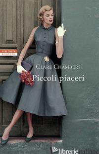 PICCOLI PIACERI - CHAMBERS CLARE