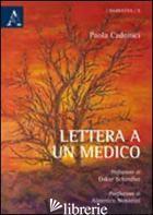 LETTERA A UN MEDICO - CADONICI PAOLA