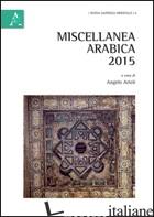 MISCELLANEA ARABICA 2015 - ARIOLI ANGELO