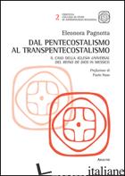 DAL PENTECOSTALISMO AL TRANSPENTECOSTALISMO. IL CASO DELLA IGLESIA UNIVERSAL DEL - PAGNOTTA ELEONORA