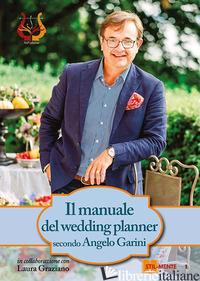 MANUALE DEL WEDDING PLANNER (IL) - GARINI ANGELO