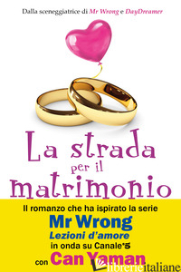 STRADA PER IL MATRIMONIO (LA) - ZENGIN ASLI