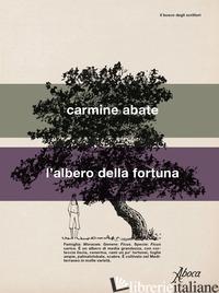 ALBERO DELLA FORTUNA (L') - ABATE CARMINE