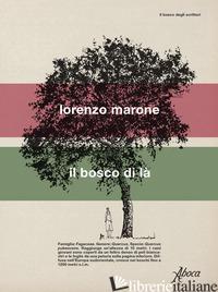 BOSCO DI LA' (IL) - MARONE LORENZO