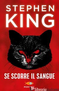 SE SCORRE IL SANGUE - KING STEPHEN