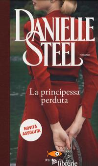 PRINCIPESSA PERDUTA (LA) - STEEL DANIELLE