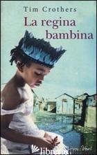 REGINA BAMBINA (LA) - CROTHERS TIM