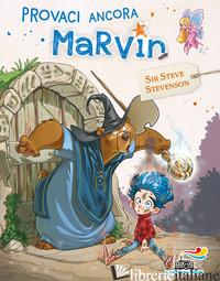 PROVACI ANCORA MARVIN. MARVIN. VOL. 1 - SIR STEVE STEVENSON
