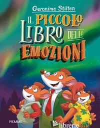 PICCOLO LIBRO DELLE EMOZIONI (IL) - STILTON GERONIMO