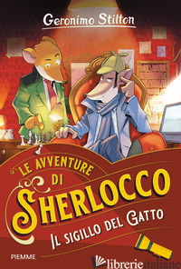 SIGILLO DEL GATTO (IL) - STILTON GERONIMO