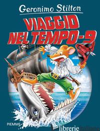 VIAGGIO NEL TEMPO 9 - STILTON GERONIMO
