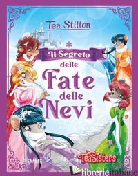 SEGRETO DELLE FATE DELLE NEVI (IL) - STILTON TEA