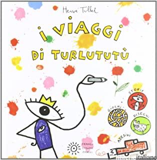 VIAGGI DI TURLUTUTU' (I) - TULLET HERVE'