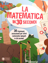 MATEMATICA IN 30 SECONDI (LA) - ROONEY ANNE