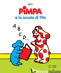 PIMPA E LA SCUOLA DI TITO - ALTAN