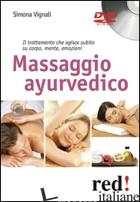 MASSAGGIO AYURVEDICO. DVD - VIGNALI SIMONA