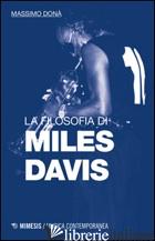 FILOSOFIA DI MILES DAVIS (LA) - DONA' MASSIMO