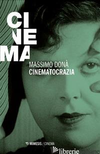 CINEMATOCRAZIA - DONA' MASSIMO