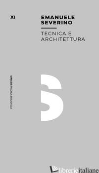 TECNICA E ARCHITETTURA - SEVERINO EMANUELE