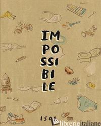 IMPOSSIBILE - ISOL