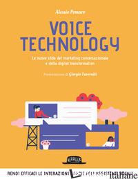 VOICE TECHNOLOGY. LE NUOVE SFIDE DEL MARKETING CONVERSAZIONALE E DELLA DIGITAL T - POMARO ALESSIO