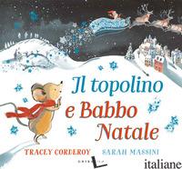 TOPOLINO E BABBO NATALE. EDIZ. A COLORI (IL) - CORDEROY TRACEY