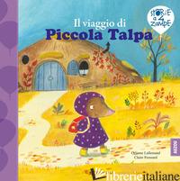 VIAGGIO DI PICCOLA TALPA. EDIZ. A COLORI (IL) - LALLEMAND ORIANNE