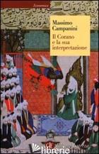 CORANO E LA SUA INTERPRETAZIONE (IL) - CAMPANINI MASSIMO